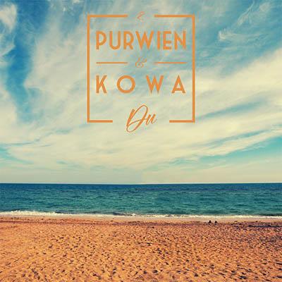 DU von PURWIEN & KOWA (Maxisingle)