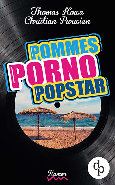 Pommes Porno Popstar (Buchcover)