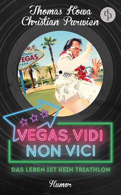 Vegas Vidi Non Vici (Buchcover)