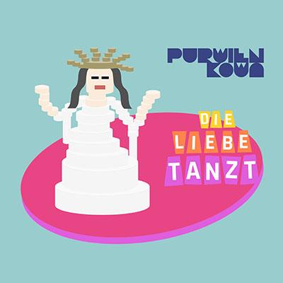 DIE LIEBE TANZT von PURWIEN & KOWA (Maxi-EP)