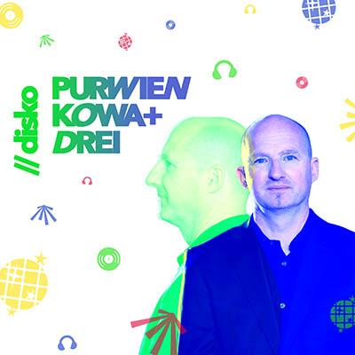 DISKO von PURWIEN & KOWA (Musikalbum)