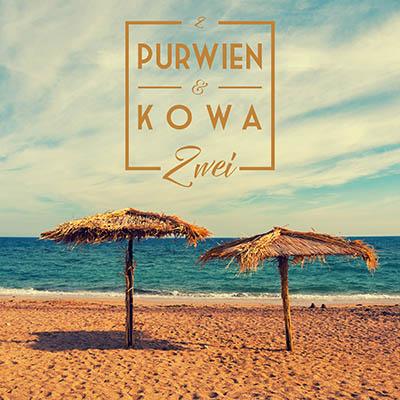 Zwei von PURWIEN & KOWA (Musikalbum)